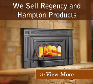 We sell Regency and Hampton Fireplaces, Inserts and Stoves